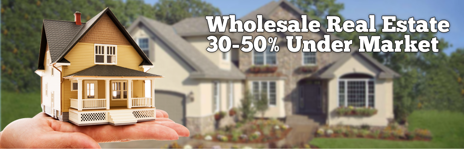 Wholesale real estate deals for sale